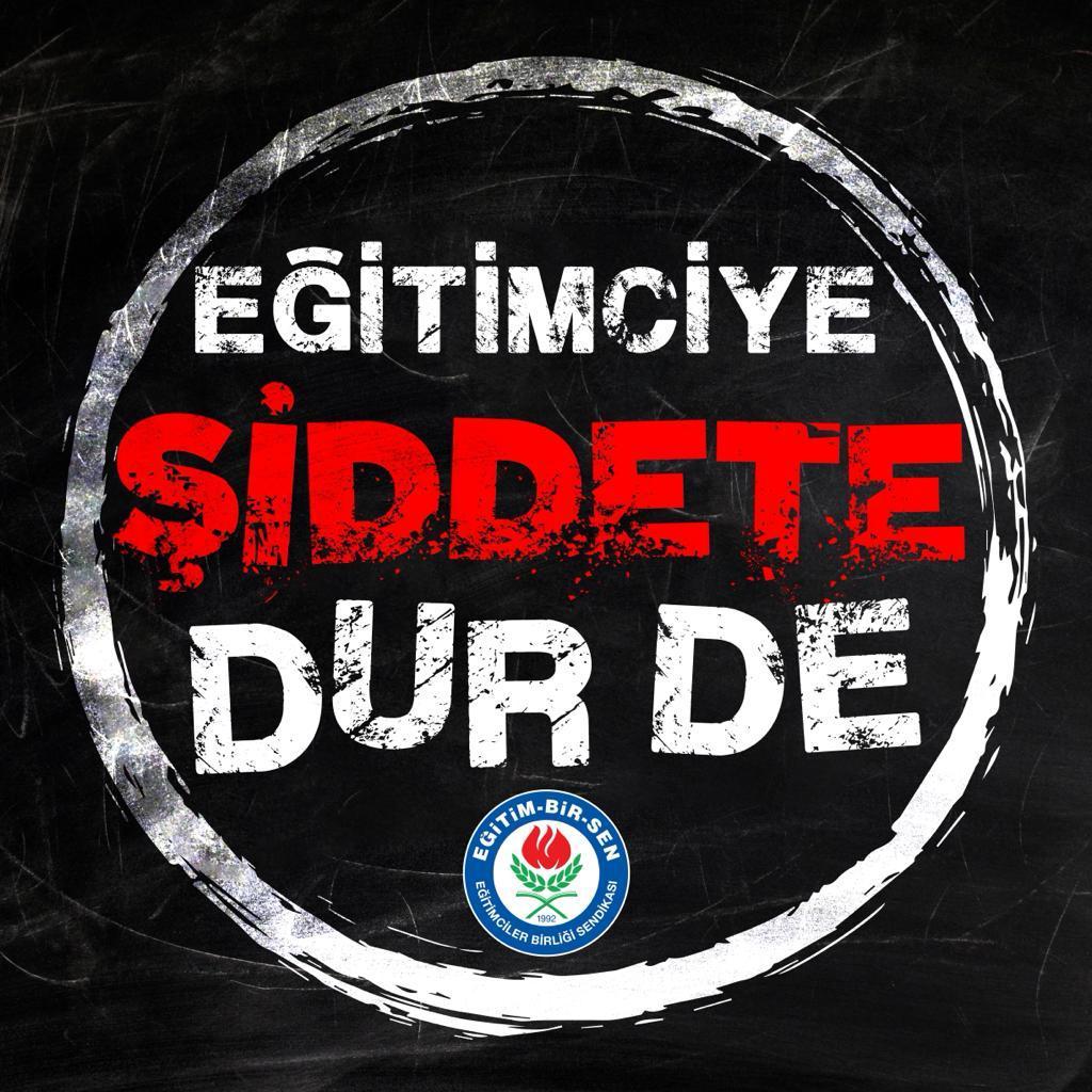 EĞİTİMCİYE ŞİDDETE DUR DE
